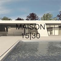 MAISON 15|30